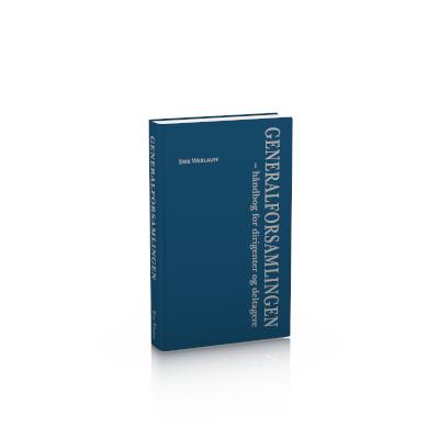 Generalforsamlingen – håndbog for dirigenter og deltagere, 3. udgave