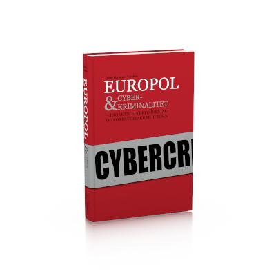 Europol & cyberkriminalitet – proaktiv efterforskning og forbrydelser mod børn